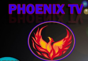 Phoenix TV APK Download on FireStick